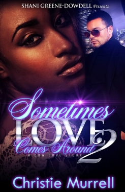 Sometimes Love Comes Around 2